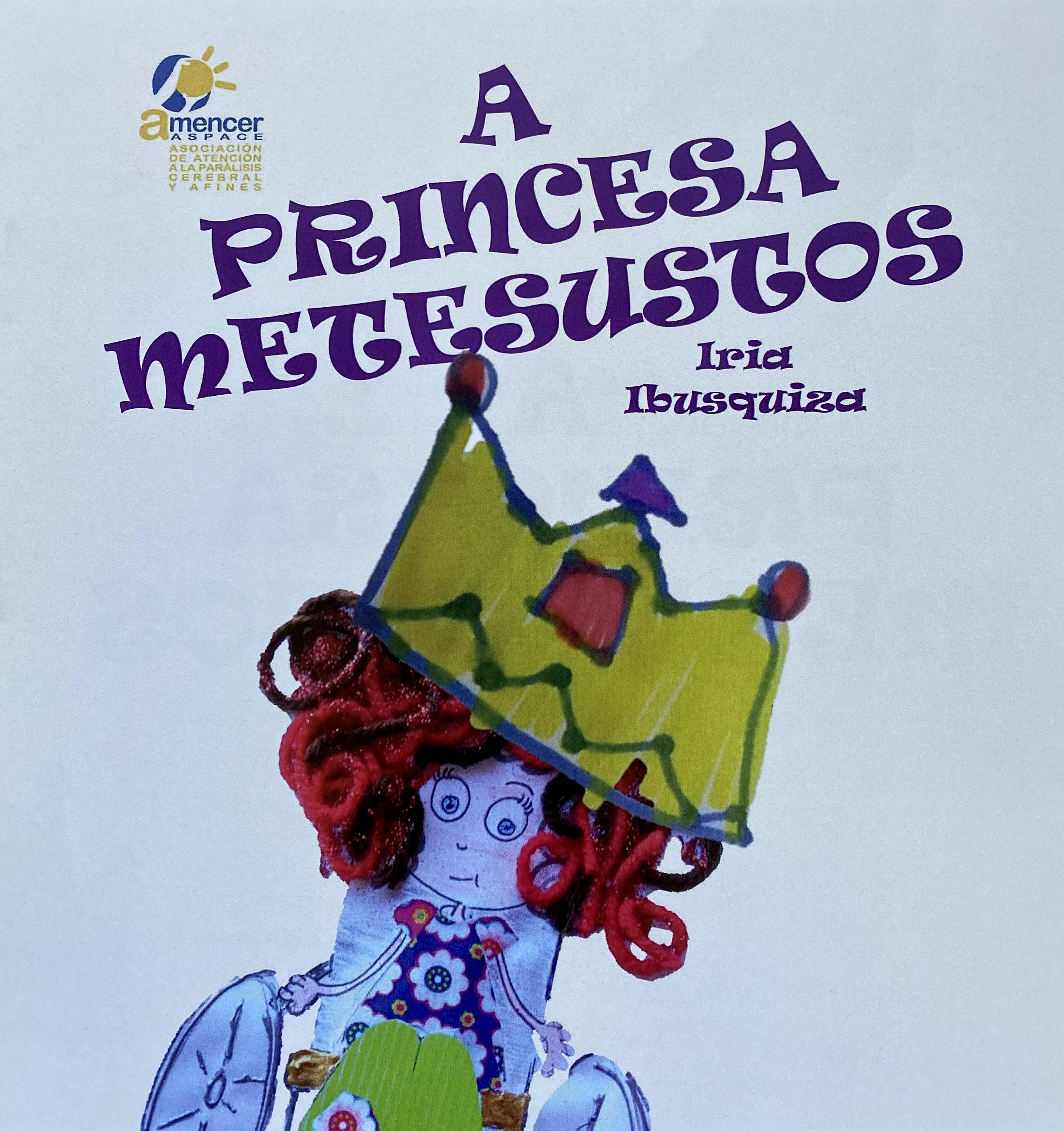"""Cuento """"A Princesa Metesustos"""""""